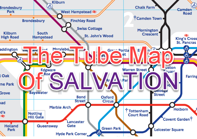 The Tube Map Of Salvation & The Journeys We Get To Take